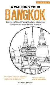 A Walking Tour Bangkok: Sketches of the city's architectural treasures