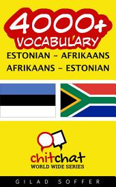 4000+ Estonian - Afrikaans Afrikaans - Estonian Vocabulary