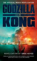 Godzilla vs. Kong: The Official Movie Novelisation