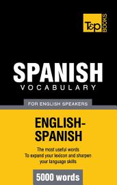 Spanish Vocabulary For English Speakers   5000 Words