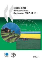 OECD-FAO Perspectivas agricolas 2007