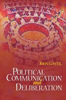 Political Communication and Deliberation PDF