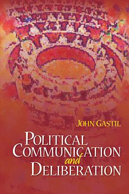 Political Communication and Deliberation PDF
