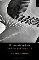 Understanding Adorno, Understanding Modernism