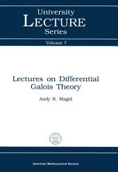 Lectures on Differential Galois Theory