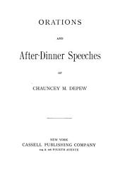 Orations and After-dinner Speeches of Chauncey M. Depew