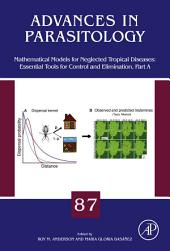 Mathematical Models for Neglected Tropical Diseases: Essential Tools for Control and Elimination: Part 1