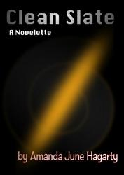 Clean Slate A Novelette Book PDF