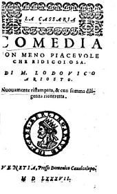 La Cassaria: comedia non meno piacevole che ridicolosa
