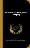 Koloniales Jahrbuch  Dritter Jahrgang PDF
