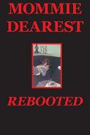 Mommie Dearest Rebooted PDF