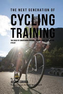 The Next Generation of Cycling Training
