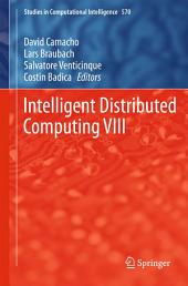 Intelligent Distributed Computing VIII
