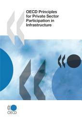 OECD Principles for Private Sector Participation in Infrastructure