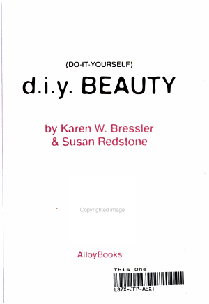 (do-it-yourself) D. I. Y. Beauty