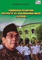 PENDIDIKAN PESANTREN PERSPEKTIF KH  ABDURRAHMAN WAHID  GUSDUR  PDF