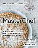 The Ultimate Cookbook for MasterChefs
