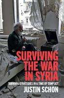 Surviving the War in Syria PDF