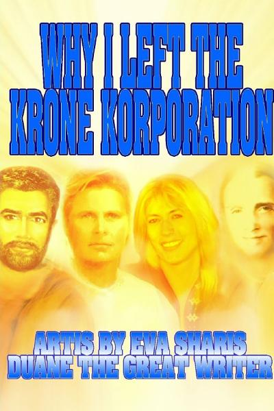 Download WHY I LEFT THE KRONE KORPORATION Book