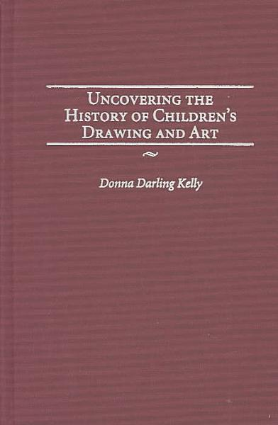 Uncovering the History of Children's Drawing and Art