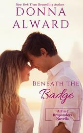 Beneath The Badge