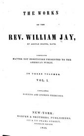 The Works of the Rev. William Jay: Morning and evening exercises