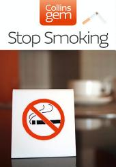 Stop Smoking (Collins Gem)