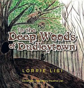 In the Deep Woods of Dudleytown PDF