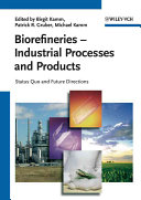 Biorefineries   Industrial Processes and Products PDF