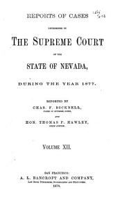 Reports of Decisions of the Supreme Court of the State of Nevada: Volume 12