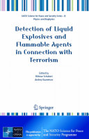 Detection of Liquid Explosives and Flammable Agents in Connection with Terrorism