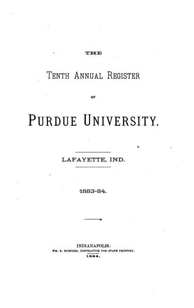 Download The Annual Register of Purdue University  Lafayette  Indiana Book