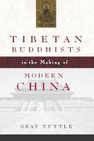 Tibetan Buddhists in the Making of Modern China PDF