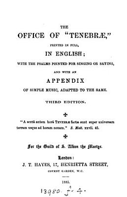 The office of  Tenebr     printed in full  in English  For the Guild of s  Alban the martyr PDF