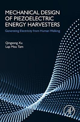 Mechanical Design of Piezoelectric Energy Harvesters
