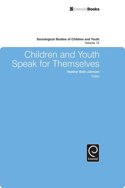 Download Children and Youth Speak for Themselves Book