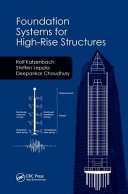 Foundation Systems for High Rise Structures