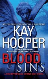 Blood Sins: A Bishop/Special Crimes Unit Novel