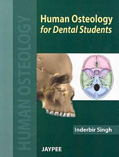Human Osteology for Dental Students Book