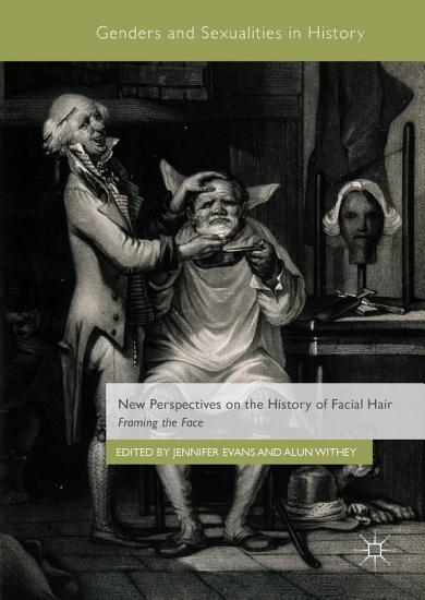 New Perspectives on the History of Facial Hair PDF