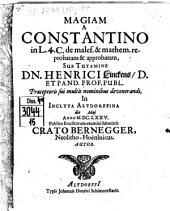 Magia A Constantino in L. 4. C. de malef. & mathem. reprobata & approbata