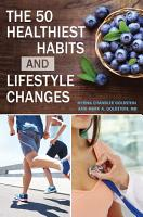 The 50 Healthiest Habits and Lifestyle Changes PDF