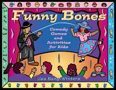 Funny Bones: Comedy Games and Activities for Kids