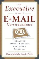 The Executive Guide to E mail Correspondence PDF