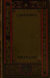 Longman's Magazine: Volume 4