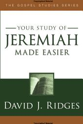 Your Study of Jeremiah Made Easier