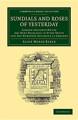 Sundials and Roses of Yesterday PDF