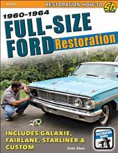 Full-Size Ford Restoration: 1960-1964