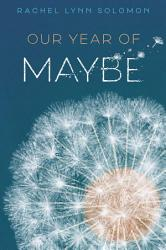 Our Year Of Maybe Book PDF