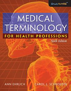 Medical Terminology for Health Professions Book